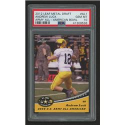 2012 Leaf Draft Army All-American Bowl #AABAL1 Andrew Luck (PSA 10)