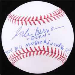 "Corbin Bernsen Signed OML Baseball Inscribed ""Dorn""  ""Strike This Mother*****r Out"" (JSA COA)"