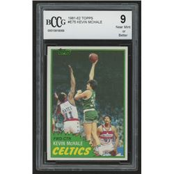 1981-82 Topps #E75 Kevin McHale RC (BCCG 9)