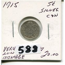 1915 CNDN SILVER NICKEL *VERY LOW MINTAGE*