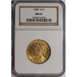 1899 $10 LIBERTY GOLD NGC MS61 NICE