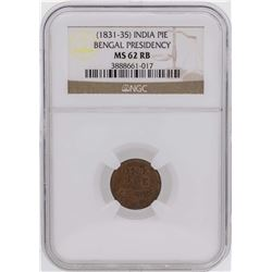 1831-35 India Pie Bengal Presidency Coin NGC MS62RB