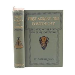 First Across the Continent by Noah Brooks 1901