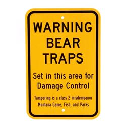 Montana Game, Fish, & Parks Bear Trap Sign