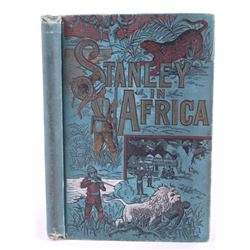 Stanley in Africa by Boyd First Edition 1889