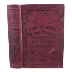Chief of Scouts by Capt. W.F. Drannan 1st Edition