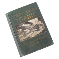 Story of the Wreck of the Titanic Memorial Edition
