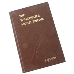 The Winchester Model Twelve by George Madis c 1982