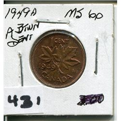 1949 CNDN PENNY *A BETWEEN DENT*