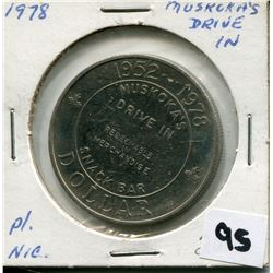 1978 MUSKOKAS DRIVE IN (NICKEL PLATED COIN)