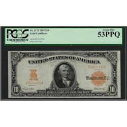 1907 $10 Gold Certificate Note Fr.1172 PCGS About New 53PPQ