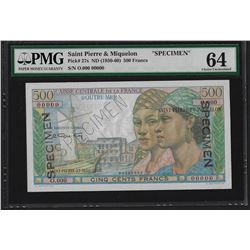 1950-60 St Pierre & Miquelon 500 Francs Specimen Note PMG Choice Uncirculated 64