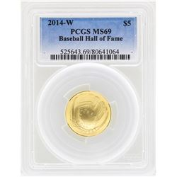 2014-W $5 Baseball Hall of Fame Gold Coin PCGS MS69