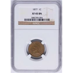 1877 Indian Head Cent Coin NGC XF45 BN