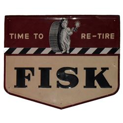 "Fisk Tires ""Time to Re-Tire"" Tin Sign"