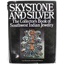 Skystone and Silver by Carl Rosnek & Joseph Stacey