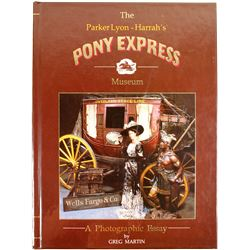 The Pony Express/A Photographic Essay (Book)  (63466)
