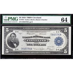 1918 $5 Cleveland Federal Reserve Bank Note PMG 64