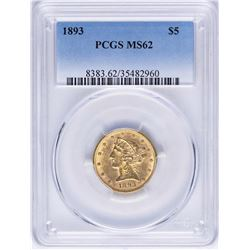 1893 $5 Liberty Head Half Eagle Gold Coin PCGS MS62