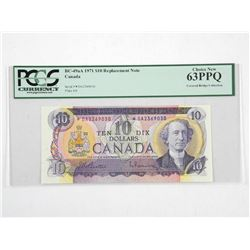Bank of Canada 1971 * Replacement 10.00 (DA) B/R PCGS. UNC 62. Covered Bridge Collection (OXR)