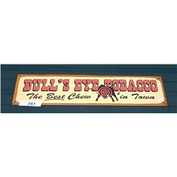 BULL'S EYE TOBACCO TIN SIGN