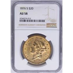 1876-S $20 Liberty Head Double Eagle Gold Coin NGC AU58