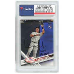 """Aaron Judge Signed 2017 Topps #287A RC Inscribed """"2017 AL ROY"""" (Fanatics Encapsulated)"""