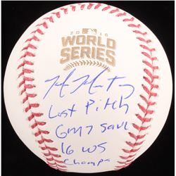 """Mike Montgomery Signed 2016 World Series LE Baseball Inscribed """"Last Pitch"""", """"Game 7 Save""""  """"2016 WS"""