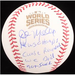 """John Mallee Signed 2016 World Series Baseball Inscribed """"16 WS Champs"""", """"Curse Reversed""""  """"We Did No"""