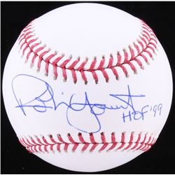 "Robin Yount Signed OML Baseball Inscribed ""HOF '99"" (JSA COA)"