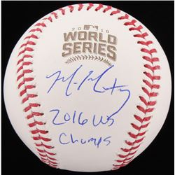 """Mike Montgomery Signed 2016 World Series Baseball Inscribed """"2016 WS Champs"""" (Schwartz COA)"""