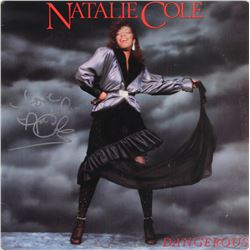 "Natalie Cole Signed ""Dangerous"" Vinyl Record Album Cover Inscribed ""Love"" (Beckett COA)"
