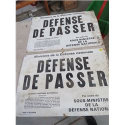"2 METAL SIGNS (DEFENSE DE PASSER *NATIONAL DEFENSE *) *QTY 2* (24""L X 16""H)"