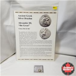 """Ancient Greek Silver Drachm, Alexander III """"the Great"""" circa 336-323BC with COA"""