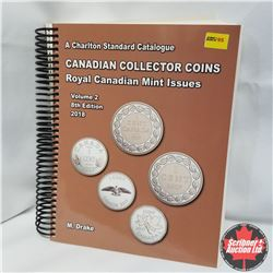 2018 Charlton Canadian Collector Coins RCM Issues, Vol 2, 8th Ed.