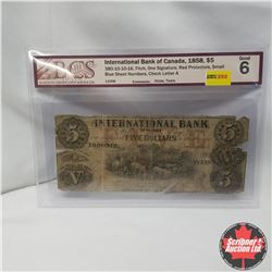 1858 International Bank of Canada $5 Fitch (BCS Graded 11558: Good 6)
