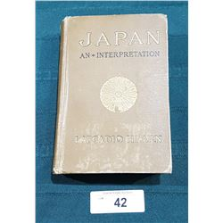 1905 FIRST EDITION JAPAN, AN ATTEMPT AT INTERPRETATION BY LAFCADIO HEARN