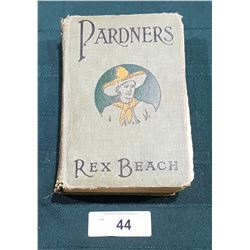 1905 2ND EDITION OF PARDNERS BY REX BEACH