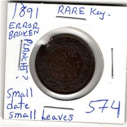 1891 CNDN LARGE 1  CENT PC *SMALL LEAVES* *SMALL DATE W/BROKEN PLANCHET* *RARE VARIETY*