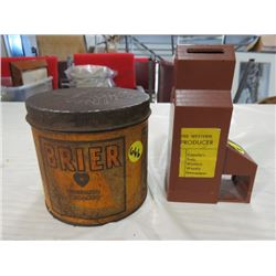 TOBACCO TIN (BRIER VIRGINIA) & COIN BANK (WESTERN PRODUCER) 'ELEVATOR'