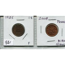 LOT OF 2 CNDN 1 CENT PCS (1925 & 2008)