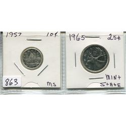 LOT OF 2 1957 CNDN 10 CENT PC & 1965 CNDN 25 CENT PC