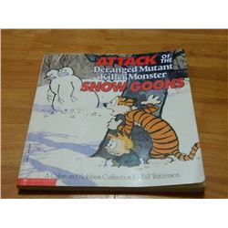 BOOK - THE CALVIN AND HOBBES - ATTACK OF THE DERANGED MUTANT KILLER  MONSTER SNOW GOONZ