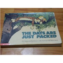 BOOK - THE CALVIN AND HOBBES - THE DAYS ARE JUST PACKED