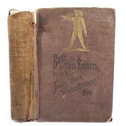 Bank & Train Robbers of the West by Augustus A.