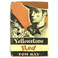 Yellowstone Red by Tom Ray, Inscribed by Author