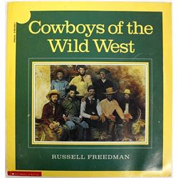 Cowboys of the Wild West by Russell Freedman