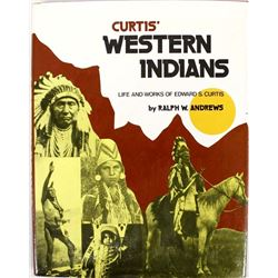 Curtis' Western Indians by Ralph W. Andrews