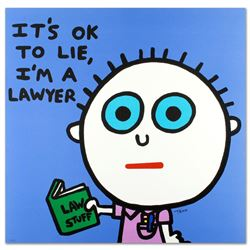 It's OK to Lie, I'm a Lawyer by Goldman, Todd