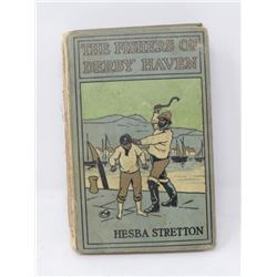 HARD COVER BOOK (THE FISHERS OF DERBY HAVEN) *BY H STRETTON* (1934)